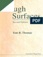 Rough Surfaces T. R. Thomas--World Scientific Publishing Company (1999)