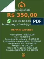R$ 350,00 POR  TCC OU MONOGRAFIA WHATSAPP (21) 3942-6556   tccmonografia44@gmail.com (86)