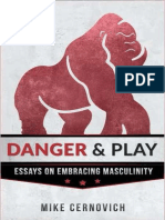 Mike Cernovich - Danger & Play_ Essays on Embracing Masculinity (2015).epub