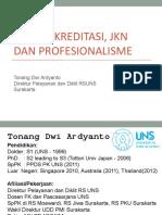 5.Tonang - ATLM, JKN, Akreditasi, Profesionalism 17 Des 2016.ppt
