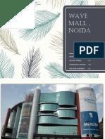 Wave Mall ,Noida