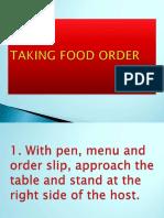 takingfoodorder-131209234633-phpapp01