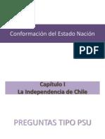 Creación Del Estado- Nación. Capítulo I La Independencia