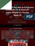 Luis Miguel Urbina - Rusia 2018 Fue Uno de Los Peores Mundiales de La Historia, Según Diario La Nación, Parte II
