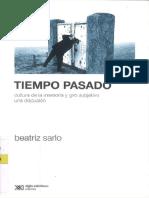 Sarlo-Tiempo pasado. Cultura de la memoria y giro subjetivo. Una discusión..pdf