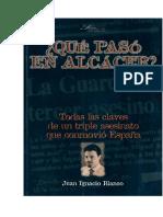Libros. Caso Alcasser. Blanco, Juan Ignacio. Que Paso En Alcacer.pdf