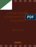 (Faux titre 303) Bataille, Georges_ Santi, Sylvain-Georges Bataille, à l'extrémité fuyante de la poésie-Editions Rodopi BV (2007).pdf