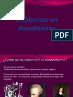 El Colonizar en Descolonizar