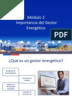 Módulo 2 - Importancia Del Gestor Energético