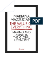 Mariana Mazzucato - The Value of Everything. Making and Taking in the Global Economy (2018, Penguin)