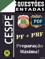 PF e PRF - 636 Questões Comentadas - Estilo Cespe (2018).pdf