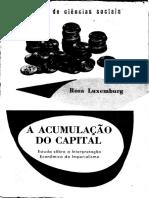 (Biblioteca de Ciências Sociais _ Sociologia e Antropologia) Rosa Luxemburg_ Moniz Bandeira-A acumulação do capital _ estudo sobre a interpretação econômica do imperialismo-Zahar (.pdf
