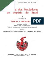 Octavio Tarquinio de Sousa - História do Fundadores do Império do Brasil - volume X - índices e bibliografia.pdf
