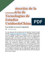 La Protección de La Industria de Tecnologías de Estados Unidos de China Las tarifas no son la respuesta
