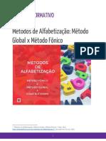 Métodos de Alfabetização. Método Global x Método Fônico X Construtivismo