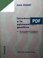 Jean Piaget  Introducción a la epistemología genética 3  el pensamiento biológico, psicológico y sociológico 3(1975, Paidós).pdf