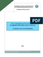 Guia Metodologica Caso Clinico. Carrera de Enfermería 31-5-2018