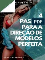 4 Passos para a Direção de Modelos Perfeita - Lucas Cavalheiro