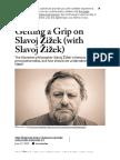 Getting a Grip on Slavoj Žižek