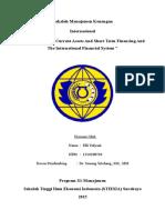1. MAKALAH (Manajemen of Current Asset and Short Term Financing and the International System)