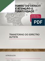 Seminario Psiquiatria TRANSTORNO DO DEFICIT DE ATENÇÃO E HIPERATIVIDADE