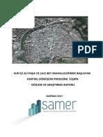 Sur İçi Ali Paşa ve Lale Bey Mahallelerinde Başlayan Kentsel Dönüşüm Projesine İlişkin Gözlem ve Araştırma Raporu