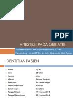 Case Anestesi Pada Geriatri   Nisa.pptx