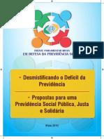 20161011101325_Desmistificando-o-Deficit-da-Previdencia_01-06-2016_2016set-FOLDER-FRENTE-PARLAMENTAR.pdf