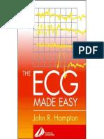 David Adlam, John R. Hampton DM  MA  DPhil  FRCP  FFPM  FESC, Jo Hampton-The ECG Made Easy -Churchill Livingstone (2003).pdf