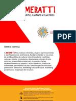 Portfólio Meratti Arte Cultura e Eventos