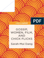 Sarah-Mai Dang (Auth.) - Gossip, Women, Film, And Chick Flicks (2017, Palgrave Macmillan UK)