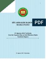 Cizre'de Yaşanan Olay ve Sivil Ölümlere İlişkin İnceleme Raporu (27 Ağustos 2015)
