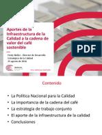 Aportes de La Infraestructura de La Calidad a La Cadena de Valor Del Cafe Sostenible- Fredy Nunez 0