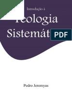 Introducao a Teologia Sistemati - Pedro Jeremyas.pdf