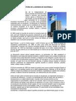 Historia de La Moneda de Guatemala