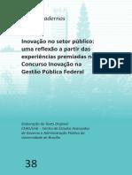Caderno Inovação No Setor Público Uma Reflexão a Partir Das Experiências Premiadas No Concurso Inovação Na Gestão Pública Federal