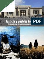 Justicia y Pueblos Indígenas, Jurisprudencia, Retos, Prácticas y Procedimiento