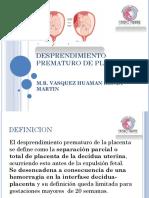 07. DESPRENDIMIENTO PREMATURO DE PLACENTA. R1 VASQUEZ.pptx