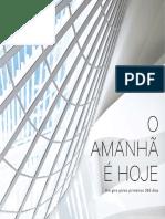 O AMANHA E HOJE