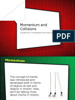 Momentum, Impulse, Conservation of Momentum