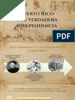Puerto Rico y Su Verdadera Independencia