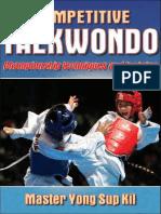 Kil Yong Sup - Competitive Taekwondo