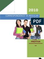 Project Report on Comprative Studies Between Corespondence & Regular Education