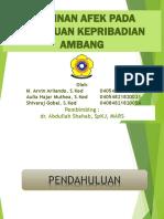 Referat Dr Shahab-Kelainan Afek Pada Gangguan Kepribadian Ambang_M.arvinArliando_ShivarajGobal_AuliaHaja