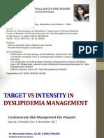 Target vs intensity in dyslipidemia management FINAL. Papdi Jaya dr. wisma.pdf