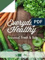 Everyday Healthy - Seasonal, Fresh & Tasty downloadable Cookbook - 2015.pdf