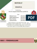 Referat Tinitus - Michael Carrey, Melissa Dharmawan, Dicky Stefanus Dan Adrian Prasetio