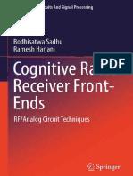 Cognitive Radio Receiver Front-Ends_ RF_Analog Circ-Bodhisatwa Sadhu, Ramesh Harjani (Auth.)