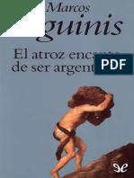 Aguinis, Marcos - El atroz encanto de ser argentinos [19713] (r1.0 VERAJUAN).epub