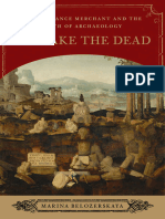 To Wake the Dead. a Renaissance Merchant and the Birth of Archaeology